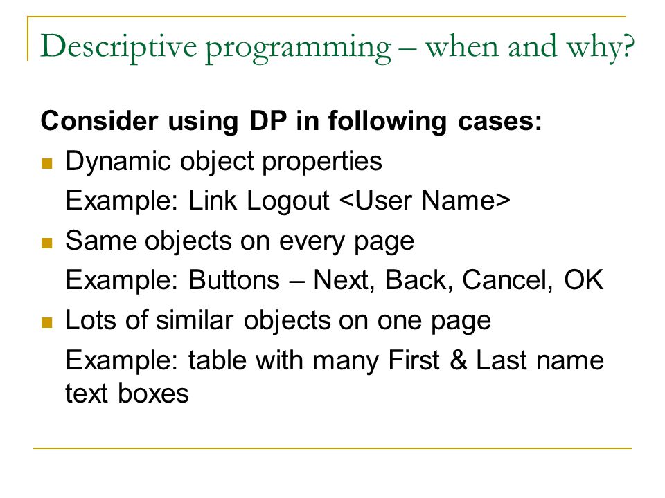 Descriptive programming – when and why.