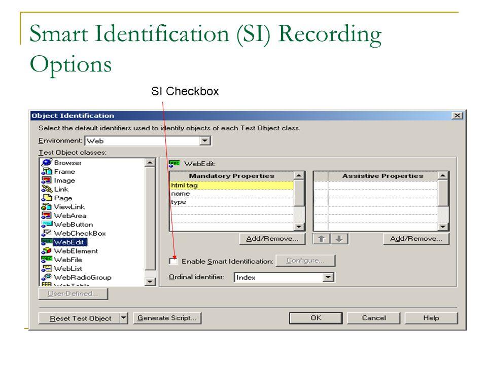 Smart Identification (SI) Recording Options SI Checkbox