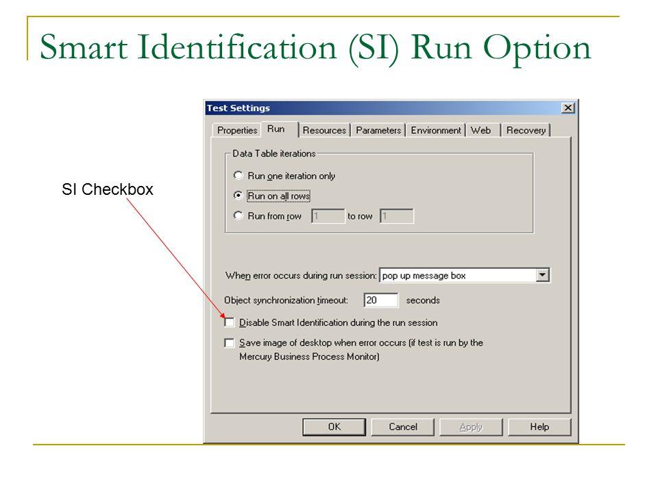 Smart Identification (SI) Run Option SI Checkbox