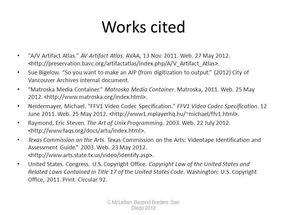 Works cited A/V Artifact Atlas. AV Artifact Atlas.