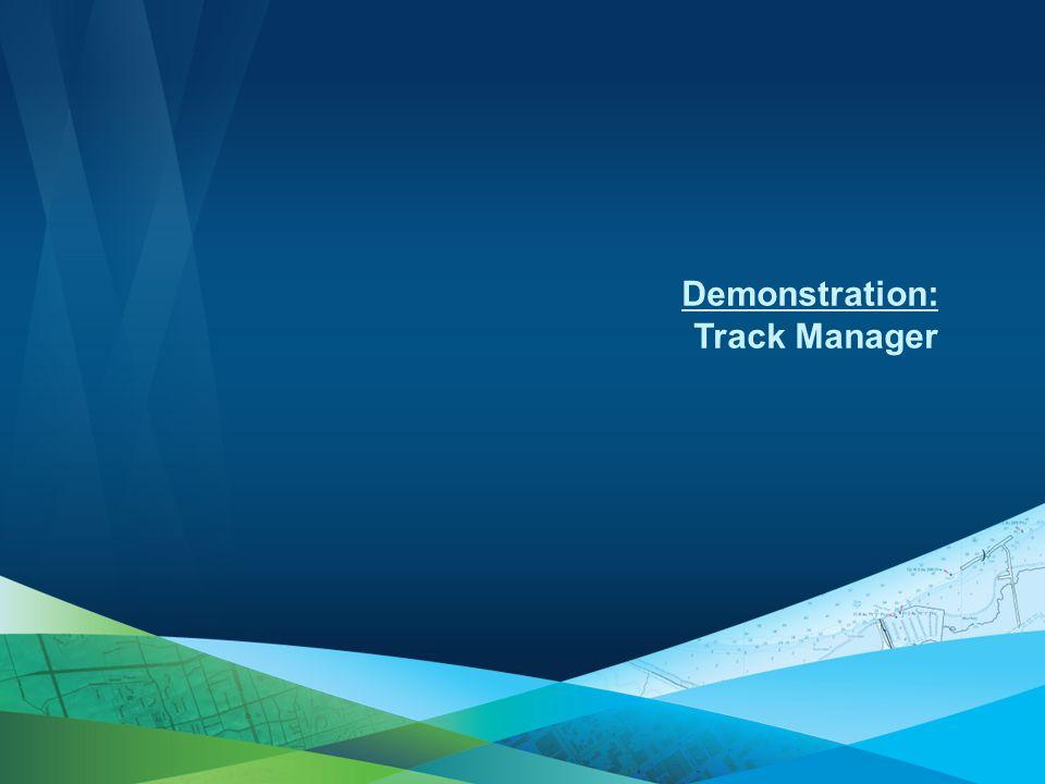 Demonstration: Track Manager