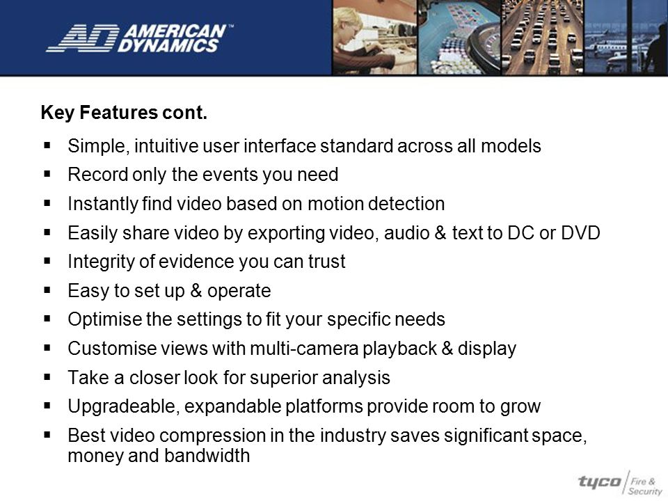 Managing security has never been easier than with an integrated Intellex and Kantech EntraPass™ solution Control Intellex right from the access control interface: Live/Recorded Video PTZ Control Alarm Management Video display options Remote Programming Link any access control alarm to associated video
