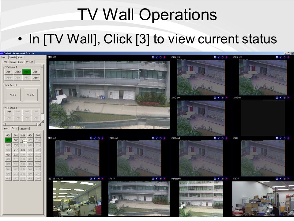 TV Wall Operations In [TV Wall], Click [3] to view current status