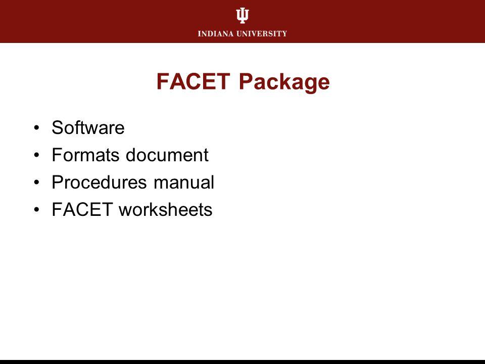 FACET Package Software Formats document Procedures manual FACET worksheets