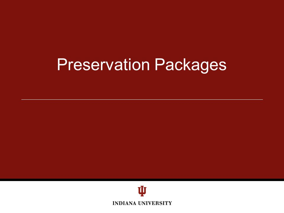 Preservation Packages