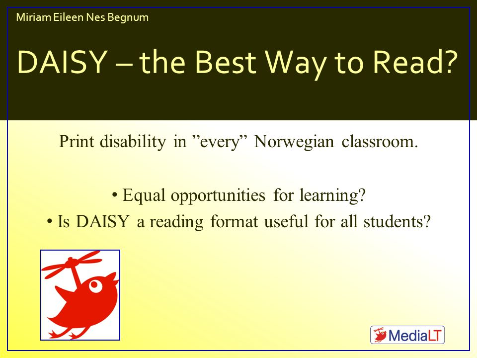Miriam Eileen Nes Begnum, DAISY– the Best Way to Read, Oslo, 10.June 2008 miriam@medialt.no Implication #1 Amis 2.6EasyReader 2.30 Installation712 Help manual1114 User Interface1211 Navigation2125 Auditive1611 Full text2115 Other features1022 TOTAL:87121