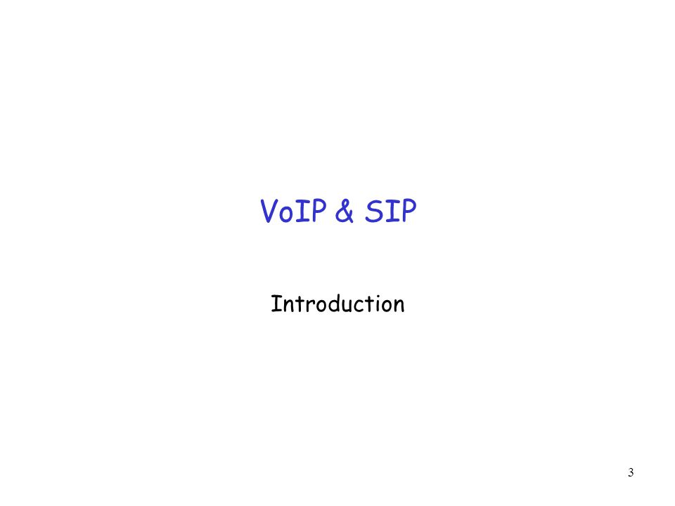 3 VoIP & SIP Introduction