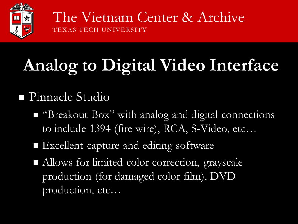 """Analog to Digital Video Interface Pinnacle Studio Pinnacle Studio """"Breakout Box"""" with analog and digital connections to include 1394 (fire wire), RCA,"""