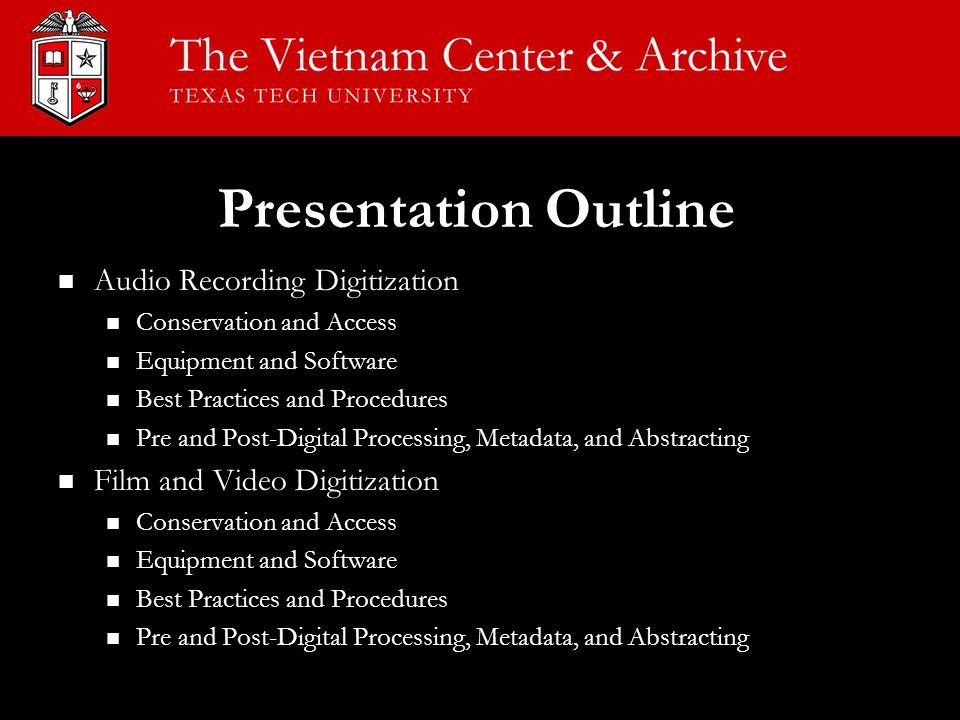 Audio Recording Digitization Audio Recording Digitization Conservation and Access Conservation and Access Equipment and Software Equipment and Softwar