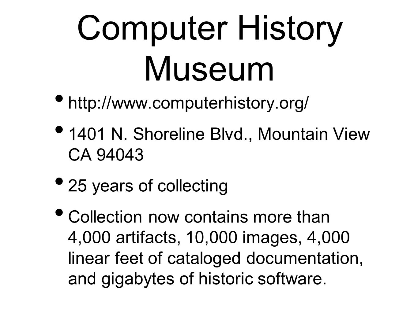 Computer History Museum http://www.computerhistory.org/ 1401 N.