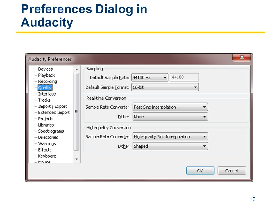 16 Preferences Dialog in Audacity
