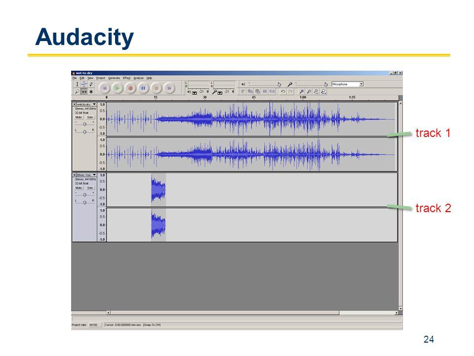 24 Audacity track 1 track 2