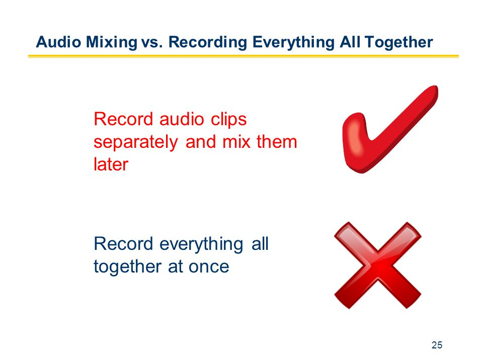 25 Audio Mixing vs.