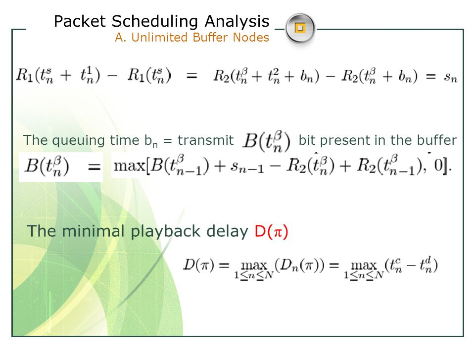 Packet Scheduling Analysis A.