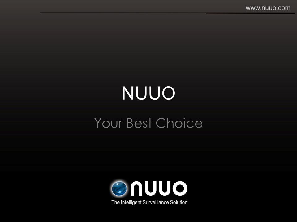 NUUO Your Best Choice