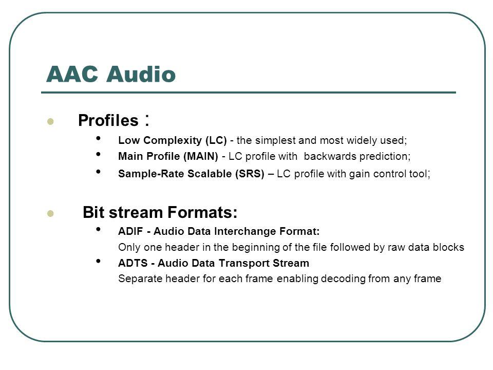 Results Test Clip DetailsClip 1 Duration of clip (sec)125 YUV file size (kB)468,168 WAVE file size (kB)25,624 H.264 file size (kB)6,566 AAC file size (kB)2,066 Video encoder Compression ratio71.30 Audio encoder Compression ratio12.40 H.264 encoder bit rate (kBps)52.53 AAC encoder bit rate (kBps)16.53