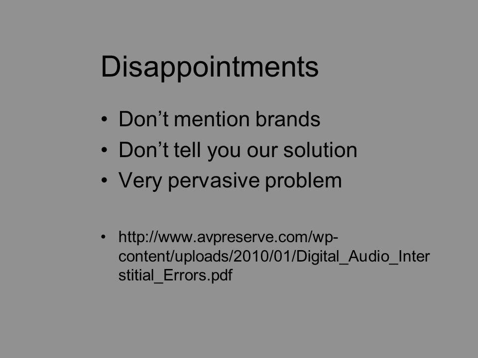 from: http://www.avpreserve.com/wp- content/uploads/2010/01/Digital_Audio_Interstitial_Errors.pdf