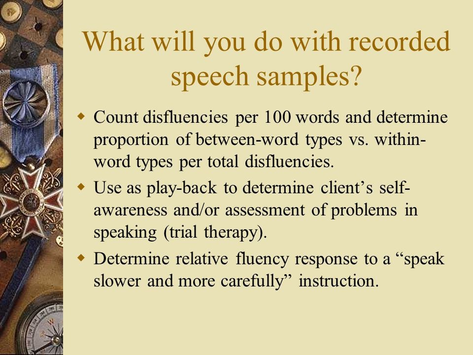 What will you do with recorded speech samples.