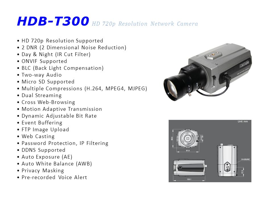 HNS-S113J Standard Resolution Auto-tracking High Speed Dome Network Camera with 36x Zoom 36x Auto Focus Zoom Lens Auto-tracking Video Analytics Full Frame Rate up to D1 Resolution WDR Supported 3DNR (3 Dimensional Noise Reduction) Day & Night (IR Cut Filter) DIS (Digital Image Stabilization) BLC (Back Light Compensation) ONVIF Supported Two-way Audio Multiple Compressions (H.264, MPEG4, MJPEG) Dual Streaming Cross Web-Browsing Motion Adaptive Transmission Dynamic Adjustable Bit Rate Event Buffering FTP Image Upload Web Casting Password Protection, IP Filtering DDNS Supported Auto Exposure (AE) Auto White Balance (AWB) Privacy Masking Pre-recorded Voice Alert