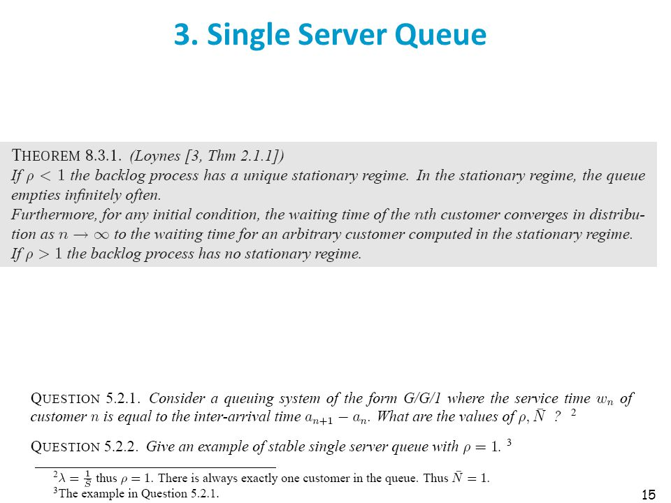 3. Single Server Queue 15