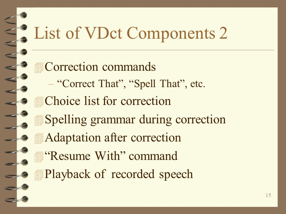 15 List of VDct Components 2 4 Correction commands – Correct That , Spell That , etc.