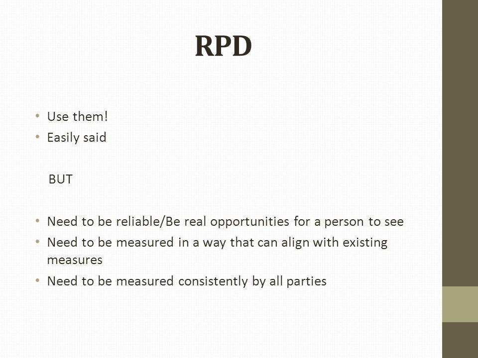RPD Use them.