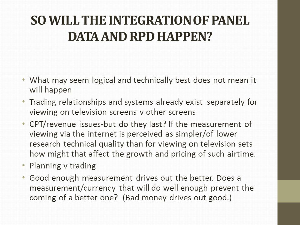 SO WILL THE INTEGRATION OF PANEL DATA AND RPD HAPPEN.