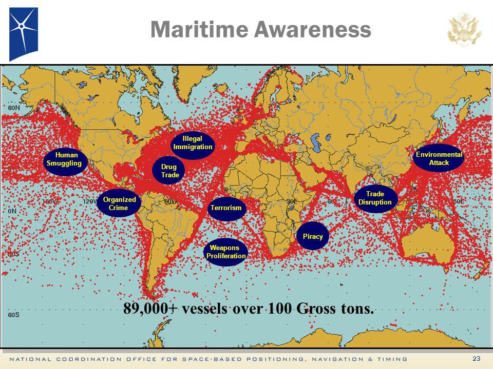23 Maritime Awareness Piracy Drug Trade Illegal Immigration Human Smuggling Environmental Attack Organized Crime Weapons Proliferation Trade Disruptio