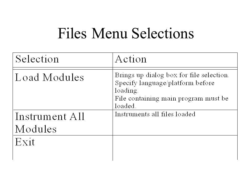 Files Menu Selections