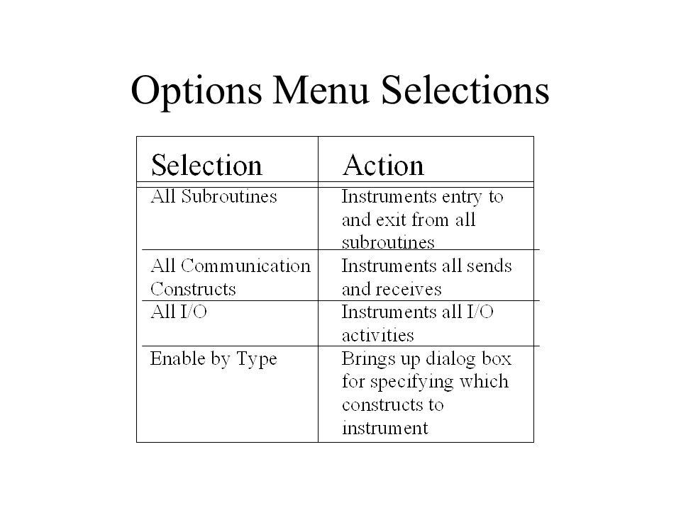 Options Menu Selections