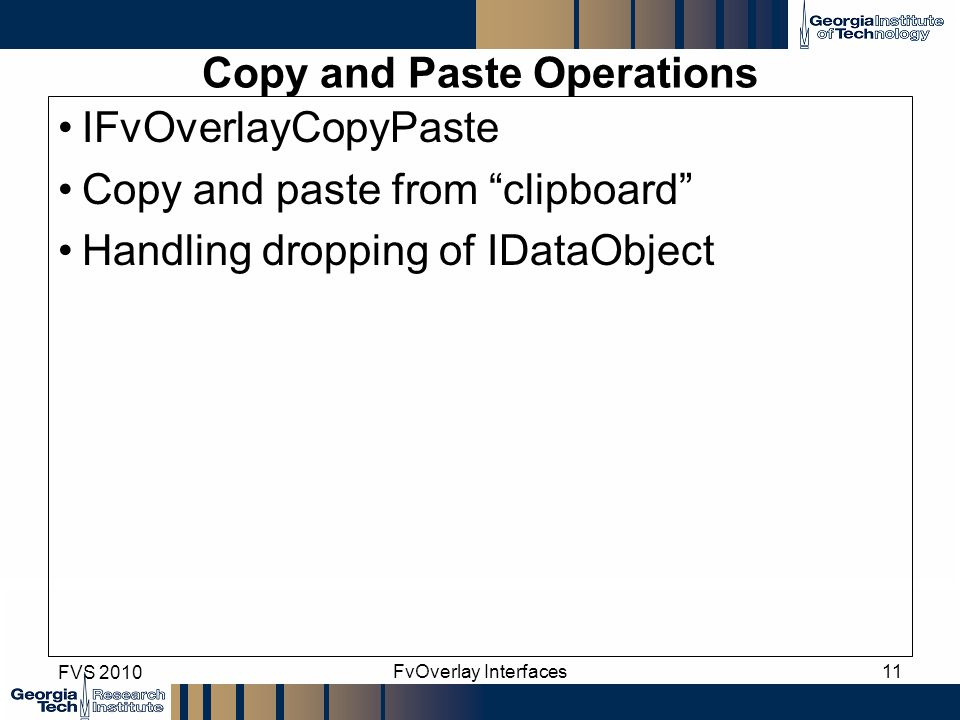 """Copy and Paste Operations IFvOverlayCopyPaste Copy and paste from """"clipboard"""" Handling dropping of IDataObject FVS 2010 FvOverlay Interfaces11"""