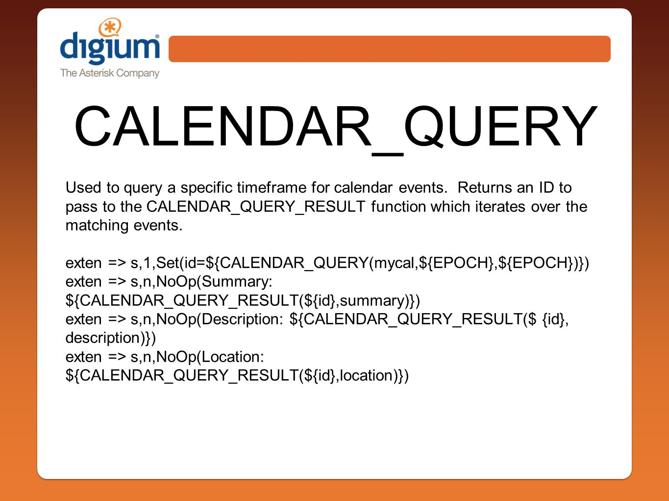 CALENDAR_QUERY Used to query a specific timeframe for calendar events.