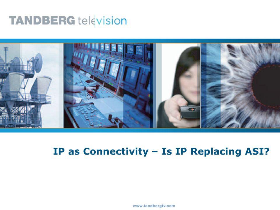 www.tandbergtv.com 24 Process: Multiplexers and Demultiplexers Capable of multiplexing and demultiplexing IP flows.