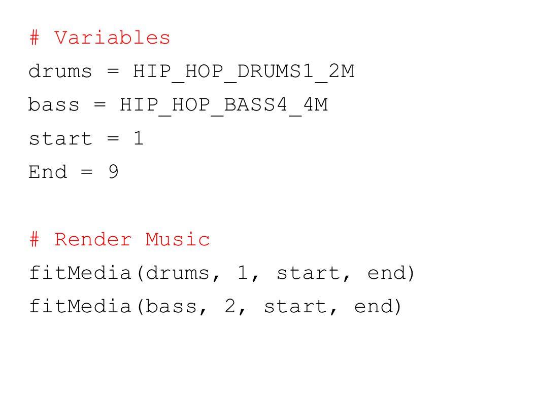 # Variables drums = HIP_HOP_DRUMS1_2M bass = HIP_HOP_BASS4_4M start = 1 End = 9 # Render Music fitMedia(drums, 1, start, end) fitMedia(bass, 2, start, end)