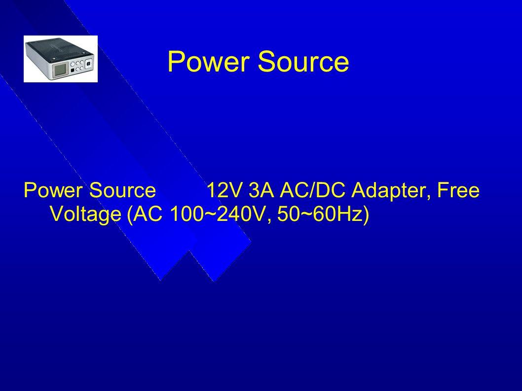 Power Source Power Source 12V 3A AC/DC Adapter, Free Voltage (AC 100~240V, 50~60Hz)