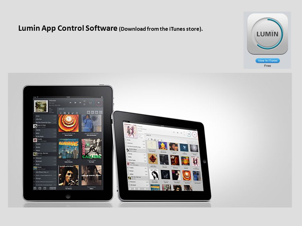 Lumin App Control Software (Download from the iTunes store).