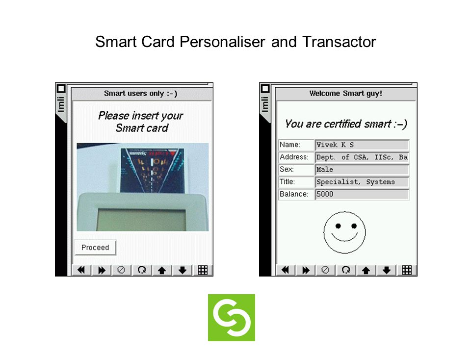 Smart Card Personaliser and Transactor