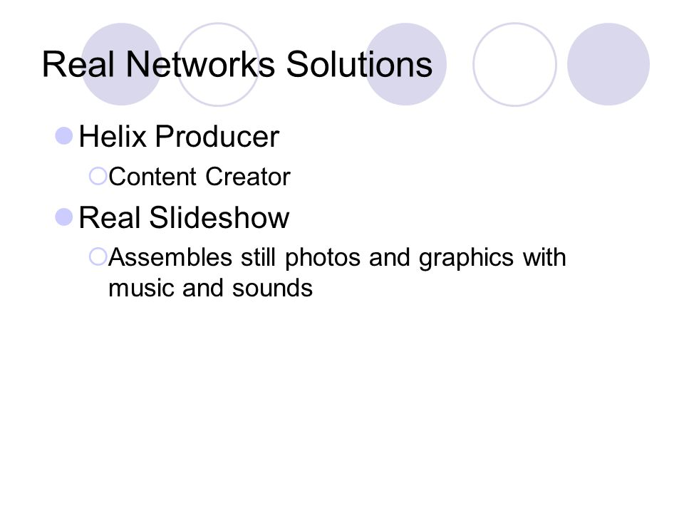Real Networks Solutions Helix Producer  Content Creator Real Slideshow  Assembles still photos and graphics with music and sounds
