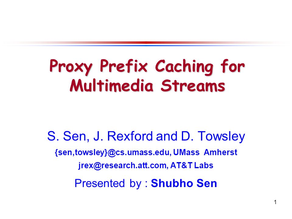 1 S. Sen, J. Rexford and D.