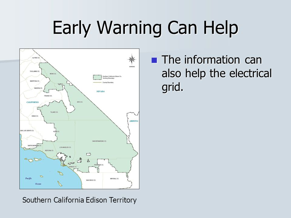 Early Warning Can Help The information can also help the electrical grid.