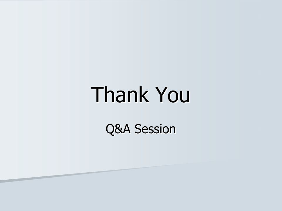 Thank You Q&A Session