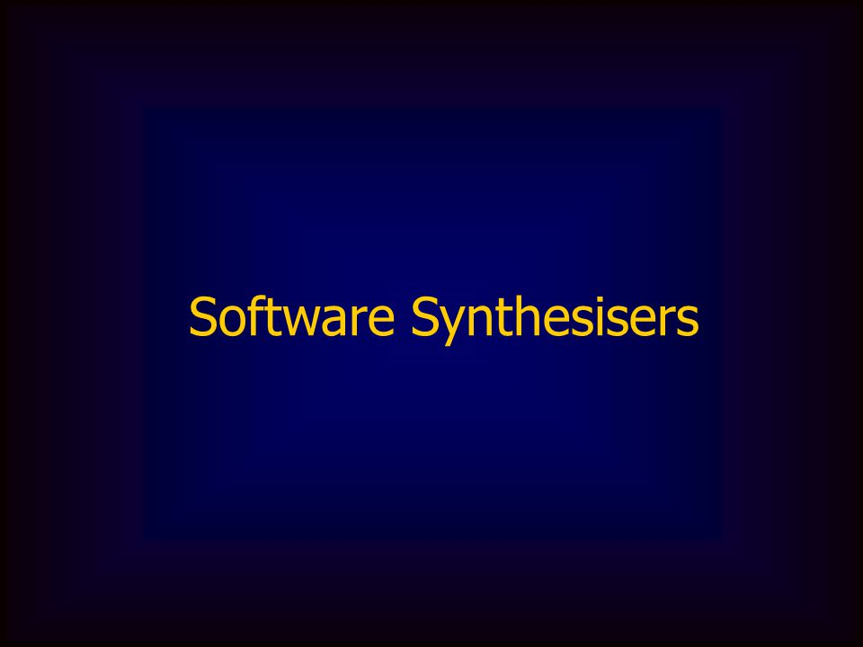 Software Synthesisers
