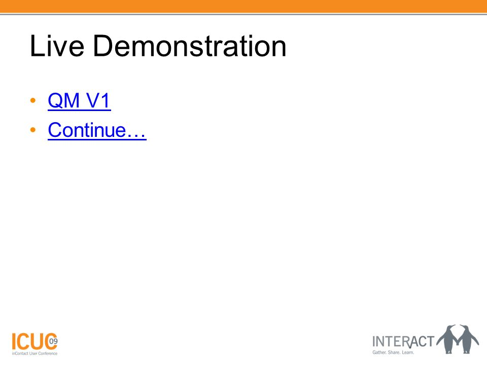 Live Demonstration QM V1 Continue…