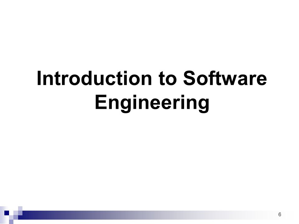 7 What is Software Engineering.