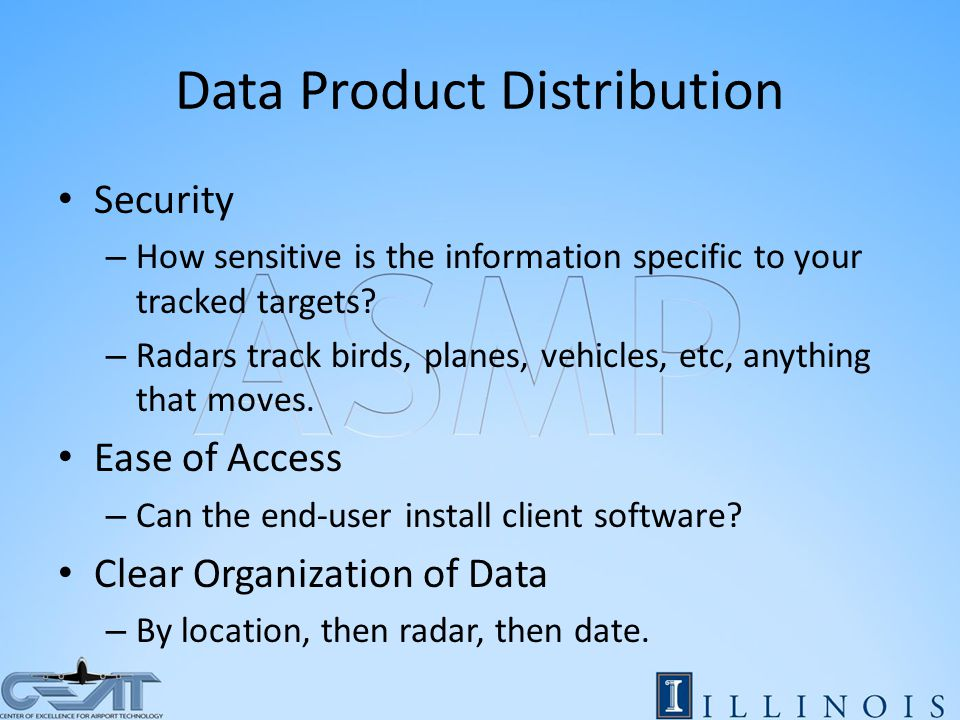 Data Product Distribution Security – How sensitive is the information specific to your tracked targets.