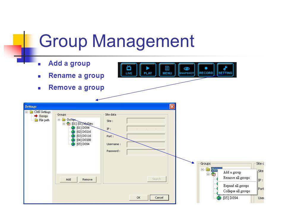Site Management Add a site Rename a site Remove a site