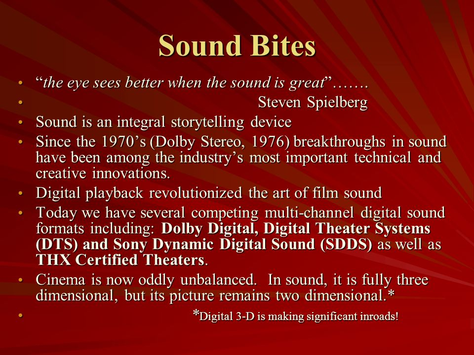 Characterization All types of sound-dialogue, sound effects, music-can function as part of characterization.