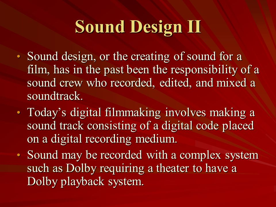 Sound Mixing Mixing is the process of combining different sound tracks onto one composite sound track synchronous with the picture.