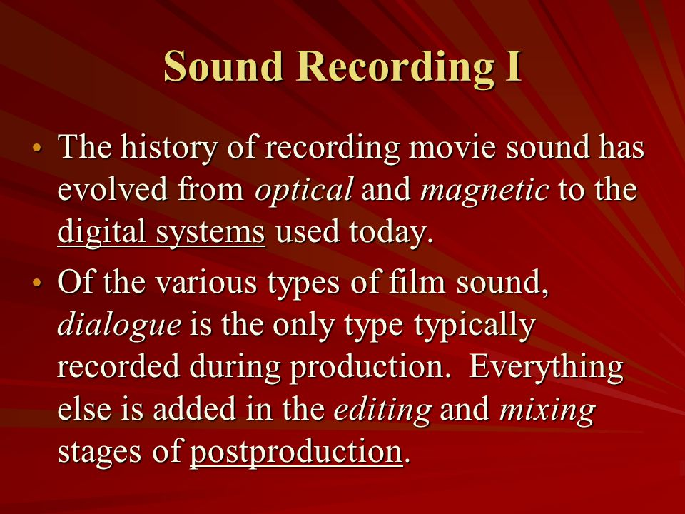 Movie Sound Slang >Source: the implied location from which a sound originates.