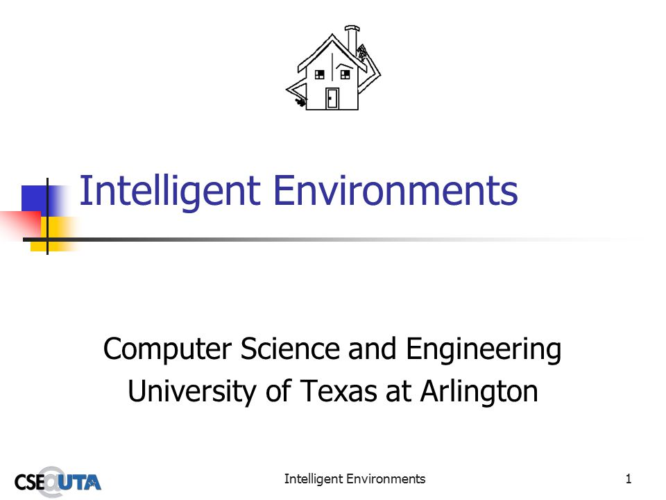 Intelligent Environments2 Databases for Intelligent Environments Requirements Technologies Evaluation Architecture